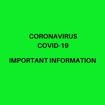 Covid-19 Coronavirus Important Information